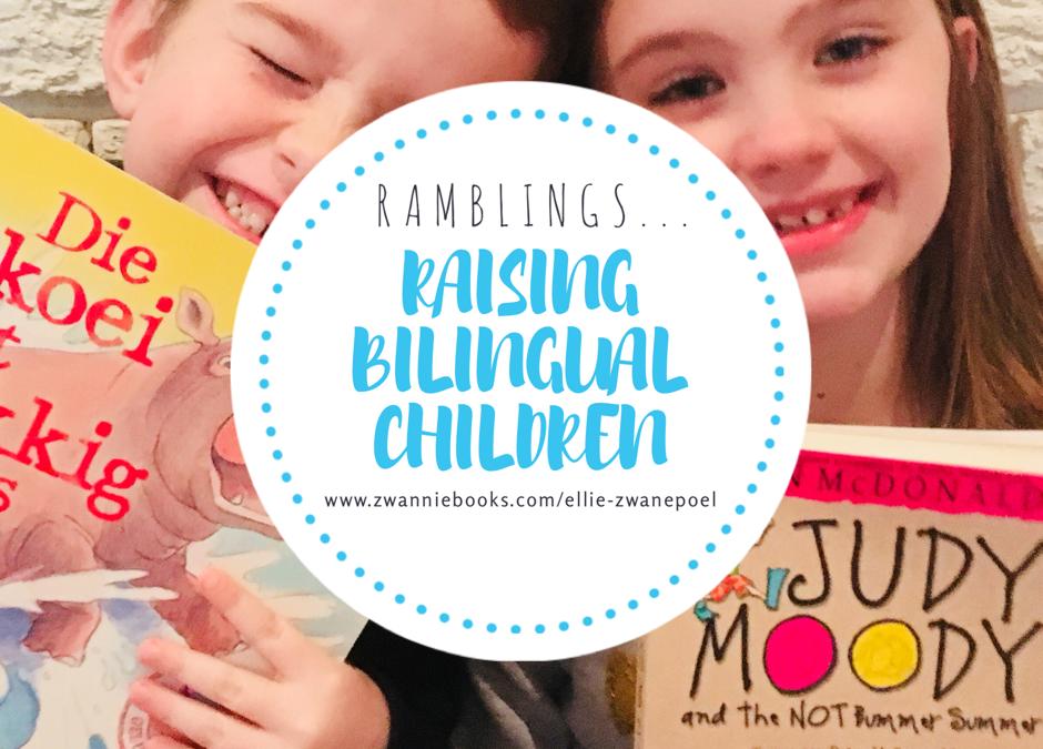 Raising bilingual children…