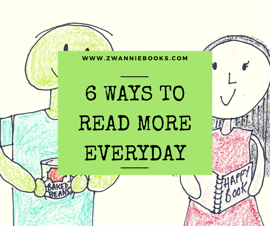 letter amazon zwannie books 6 ways to read more everyday 5286