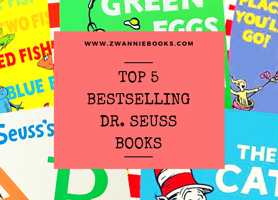 Top 5 Bestselling Dr. Seuss Books
