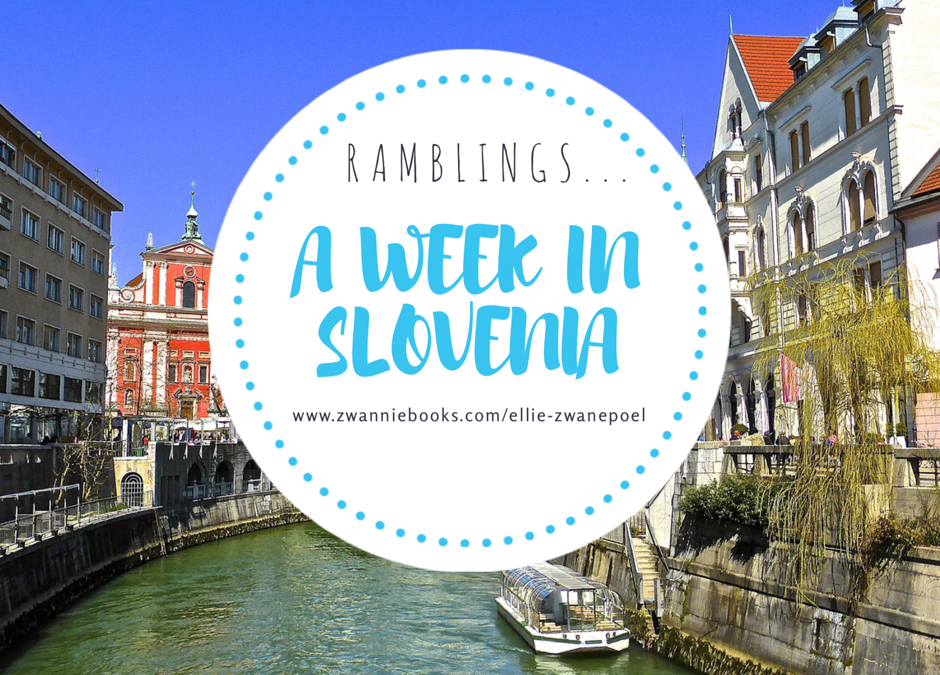 Ramblings about a week in Slovenia