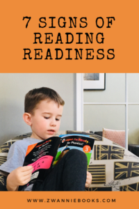 7 Signs of Reading Readiness. www.zwanniebooks.com