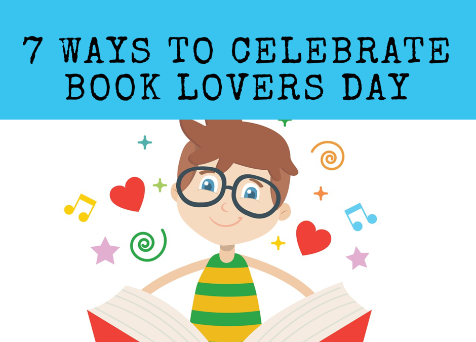 7 Ways To Celebrate Book Lovers Day on 9th August