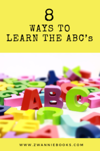 8 Ways to learn the ABC's www.zwanniebooks.com