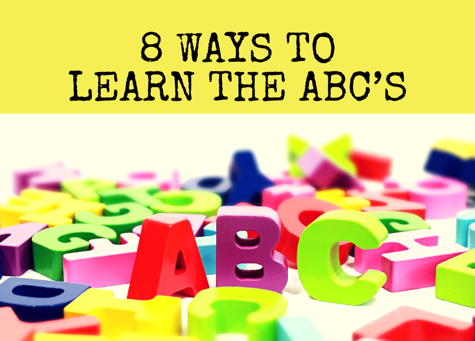 8 Ways to learn the ABC's
