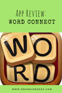 App review: Word Connect. www.zwanniebooks.com